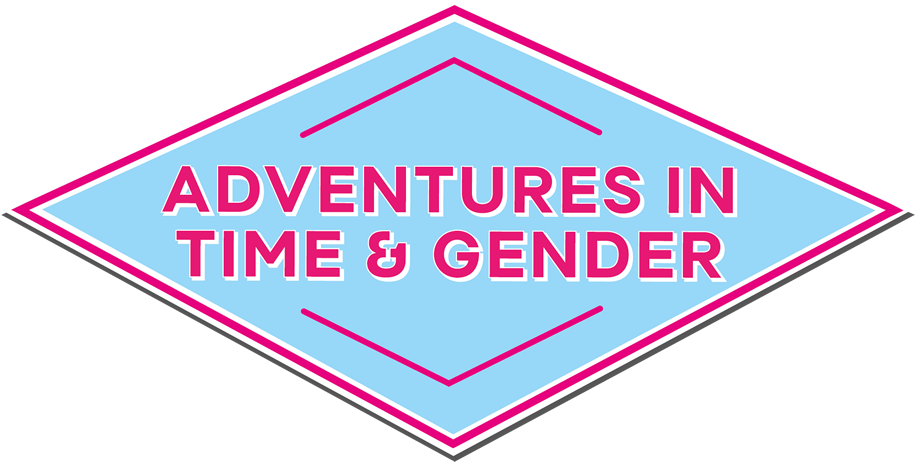 Adventures in Time and Gender